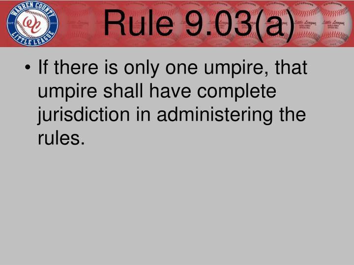 Rule 9.03(a)