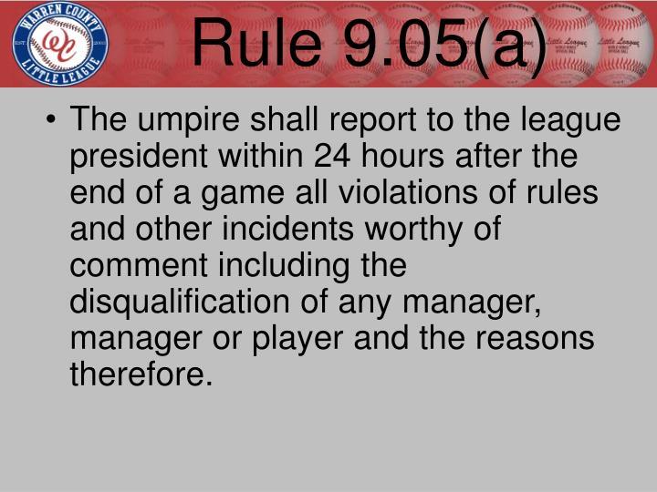 Rule 9.05(a)