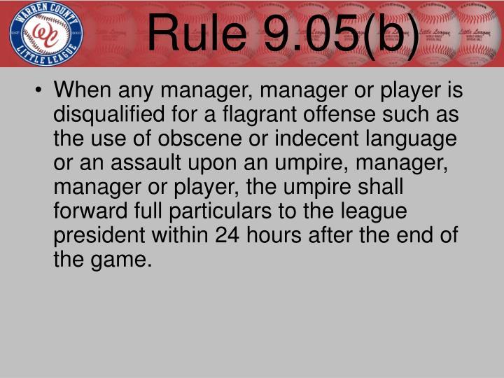 Rule 9.05(b)
