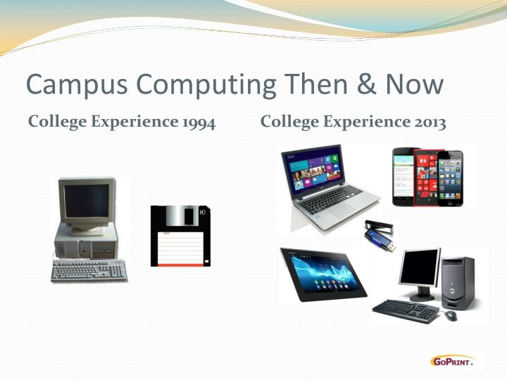 Campus computing then now