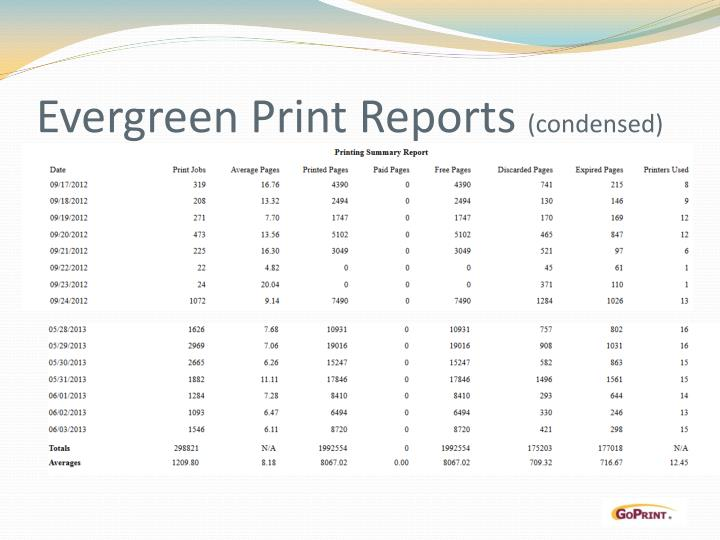 Evergreen Print Reports