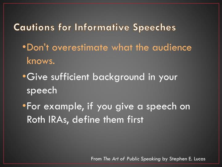 Cautions for Informative Speeches