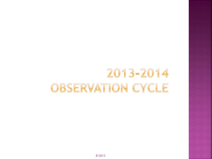 2013-2014 Observation cycle