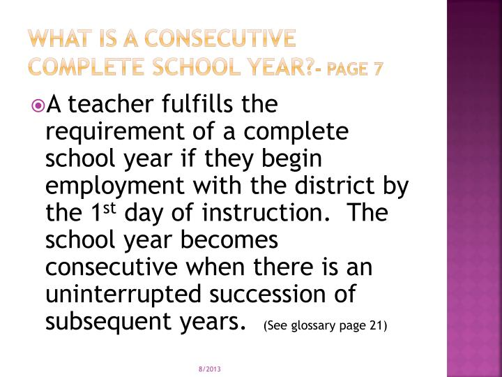 What is a Consecutive complete school year?