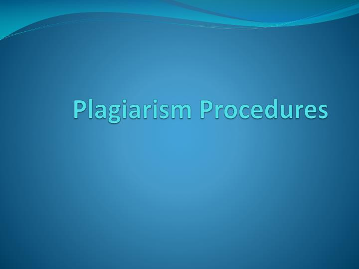 Plagiarism procedures