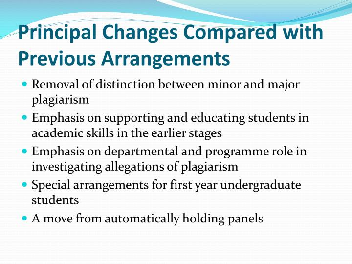 Principal changes compared with previous arrangements