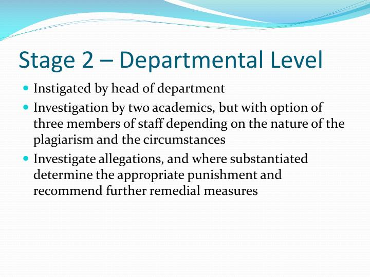 Stage 2 – Departmental Level