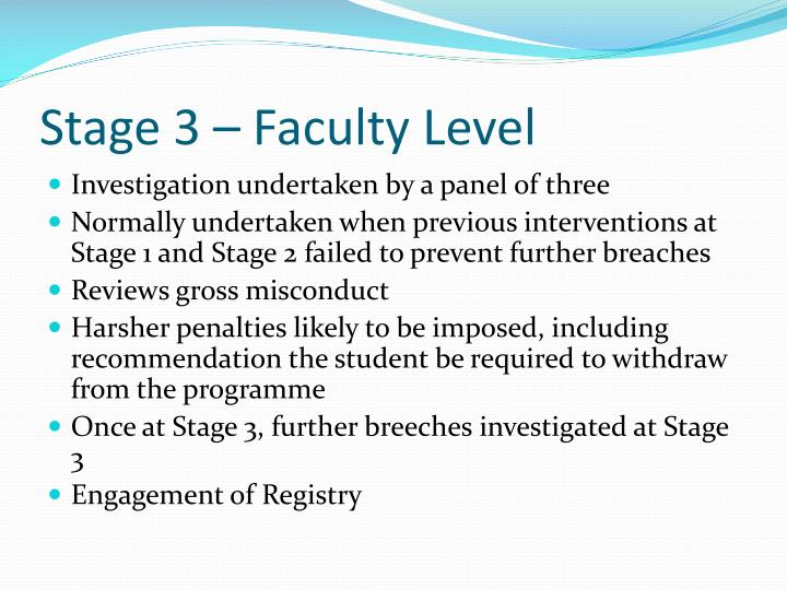 Stage 3 – Faculty Level