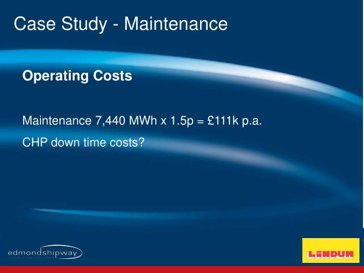 Case Study - Maintenance