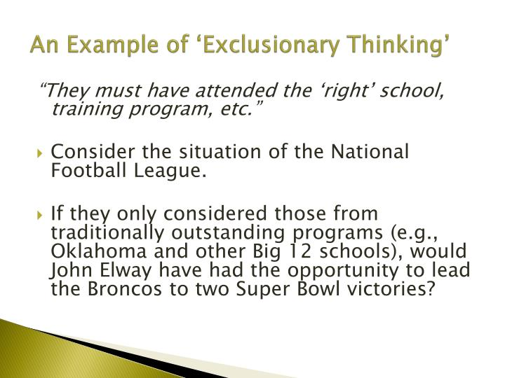 An Example of 'Exclusionary Thinking'