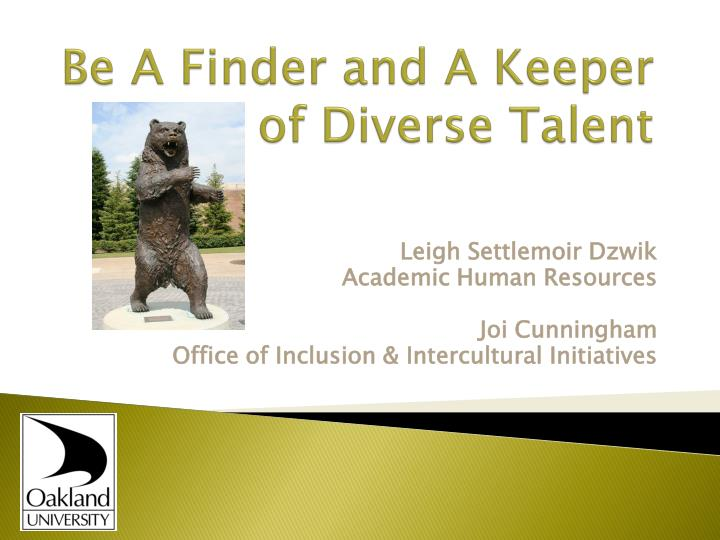 Be a finder and a keeper of diverse talent