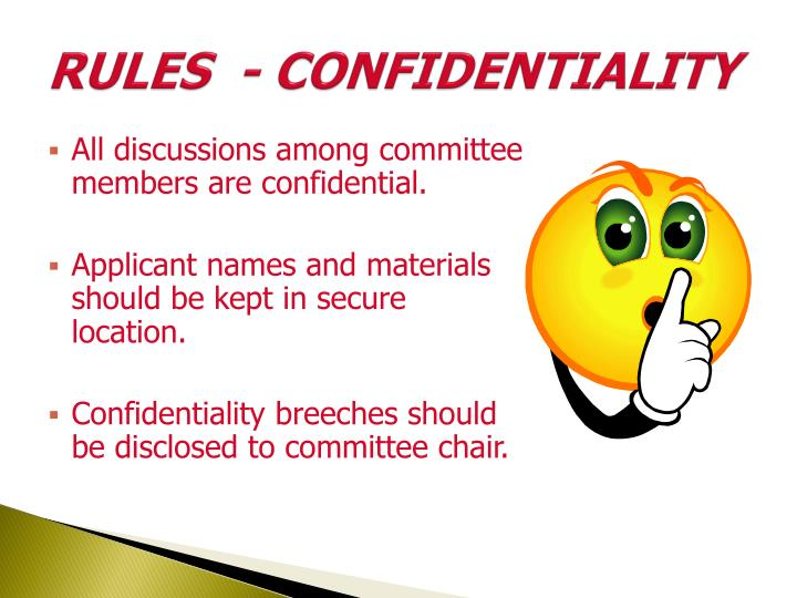 RULES  - CONFIDENTIALITY