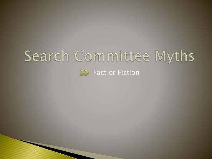 Search Committee Myths