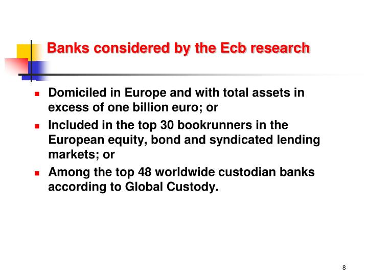 Banks considered by the Ecb research