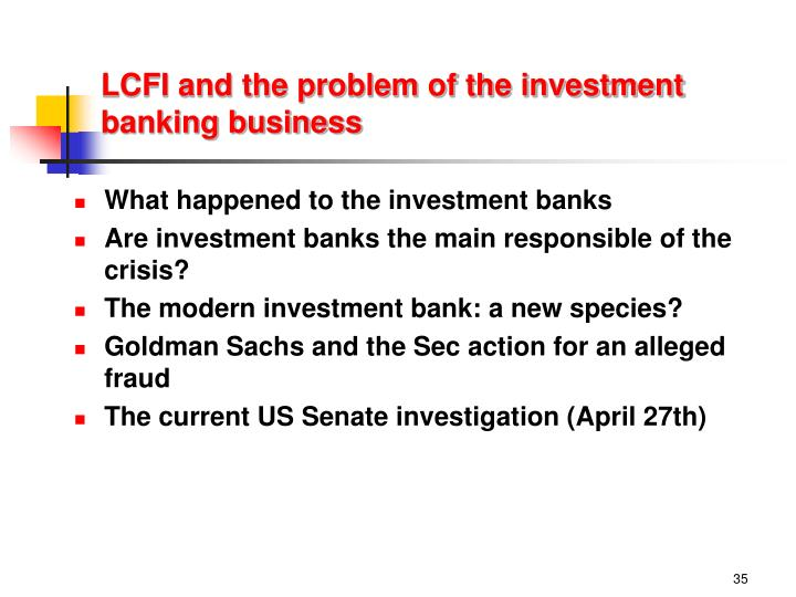 LCFI and the problem of the investment banking business