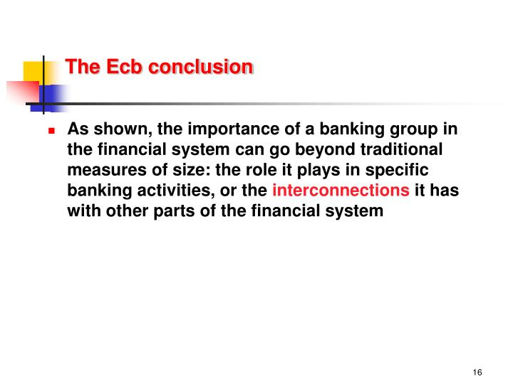 The Ecb conclusion