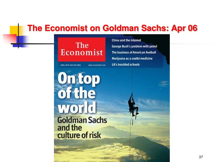 The Economist on Goldman Sachs: Apr 06