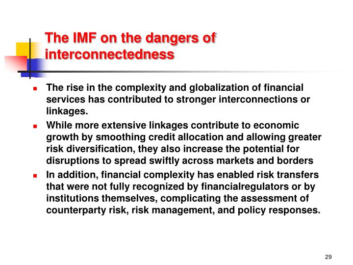 The IMF on the dangers of interconnectedness