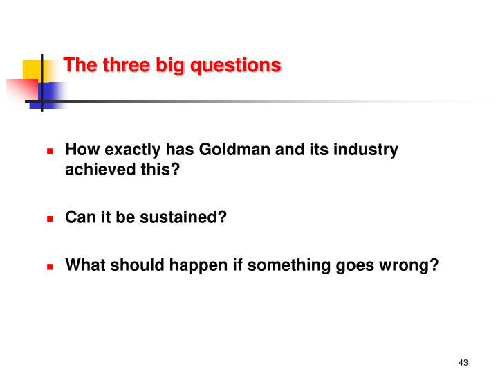 The three big questions