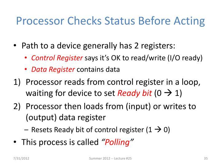 Processor Checks Status