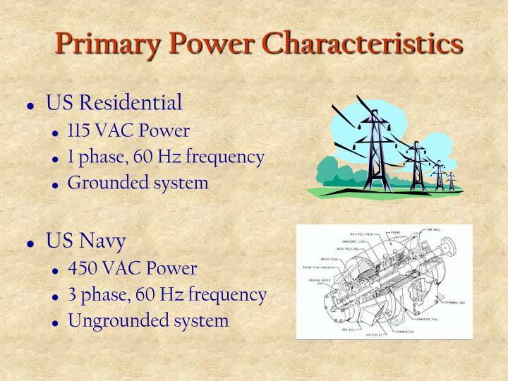 Primary Power Characteristics