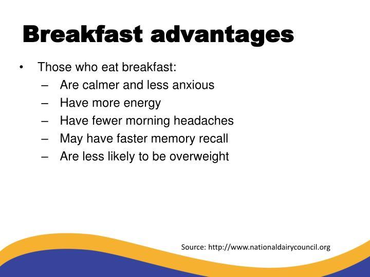 Breakfast advantages
