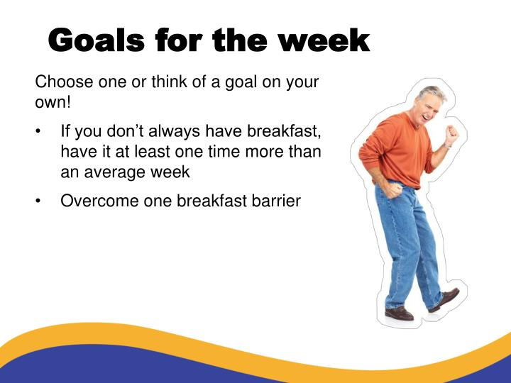 Goals for the week