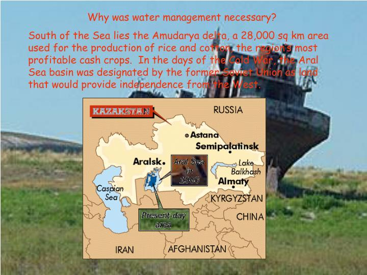 Why was water management necessary?