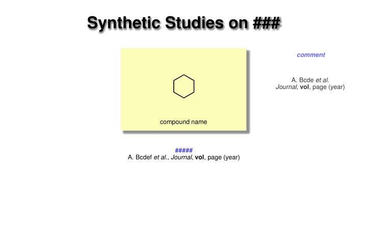 Synthetic Studies on ###