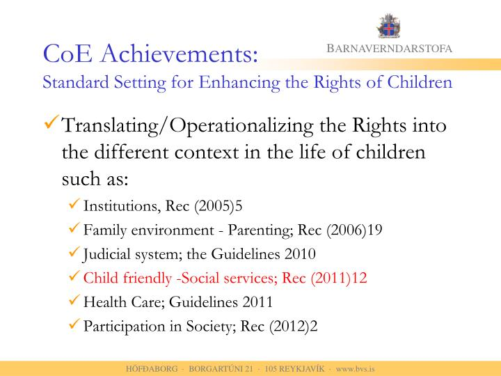 Coe achievements standard setting for enhancing the rights of children