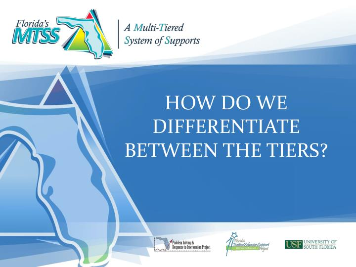 HOW DO WE DIFFERENTIATE