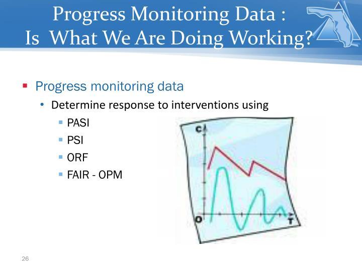 Progress Monitoring Data :