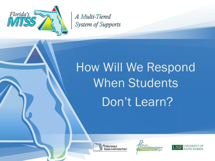 How Will We Respond When Students