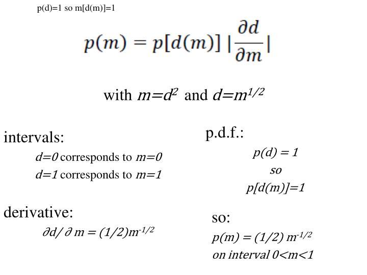 p(d)=1 so m[d(m)]=1