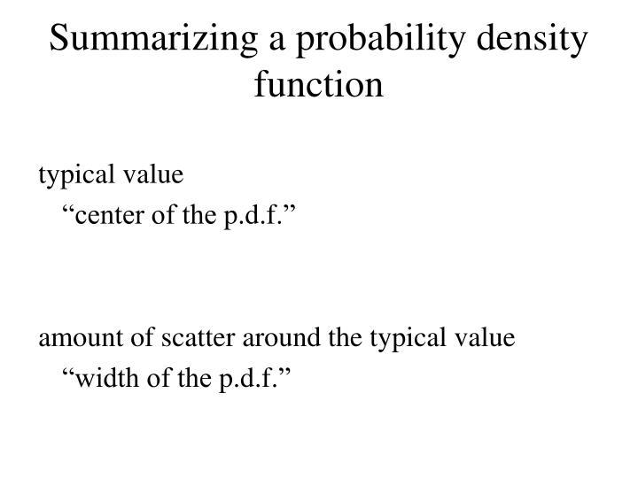 Summarizing a probability density function