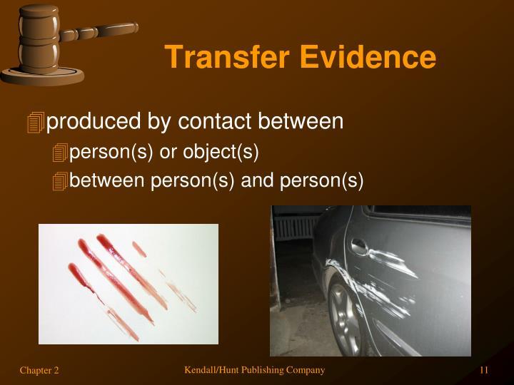 Transfer Evidence