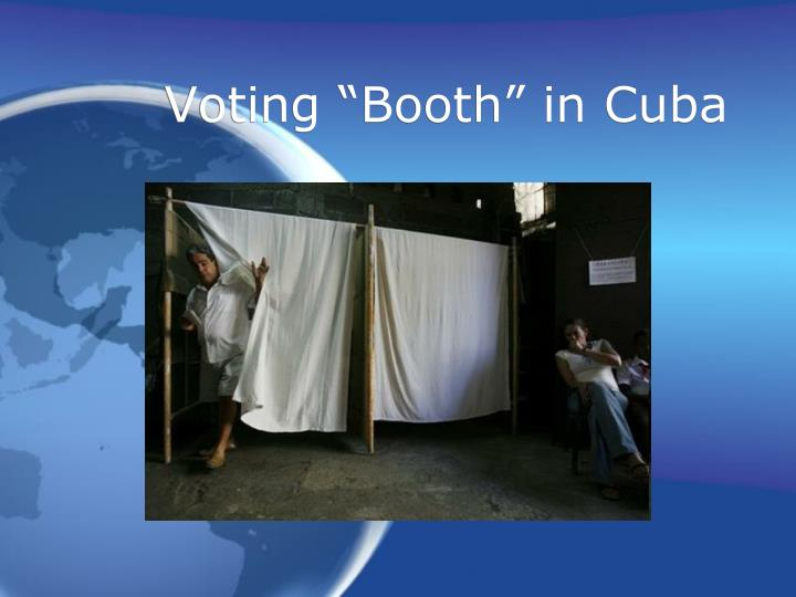 "Voting ""Booth"" in Cuba"