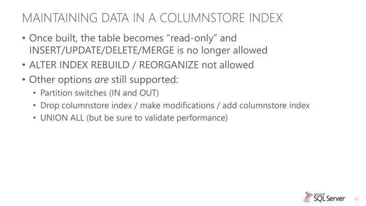 Maintaining Data in a Columnstore Index