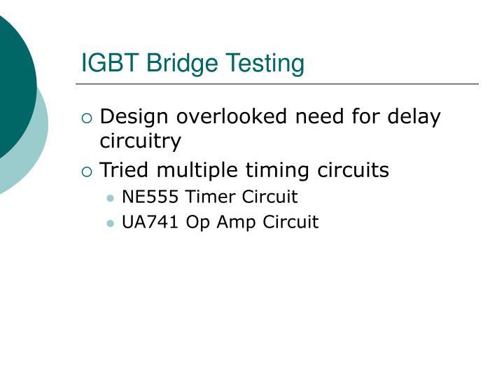 IGBT Bridge Testing