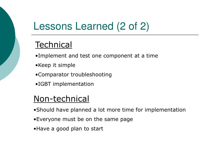 Lessons Learned (2 of 2)