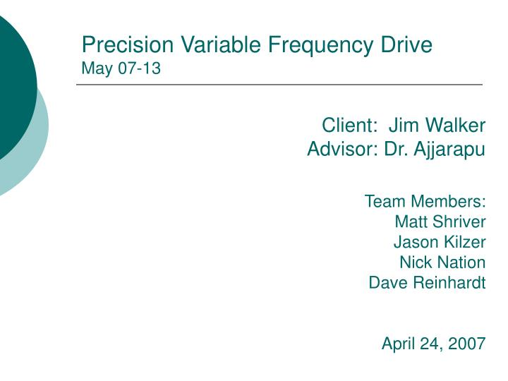 Precision variable frequency drive may 07 13