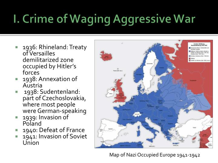 I. Crime of Waging Aggressive War