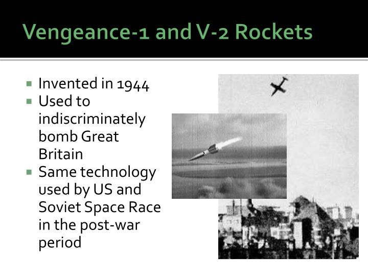 Vengeance-1 and V-2 Rockets