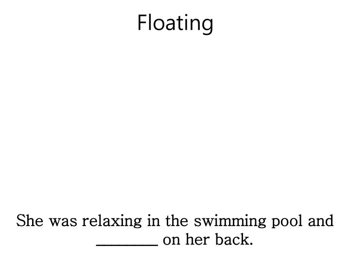 Floating