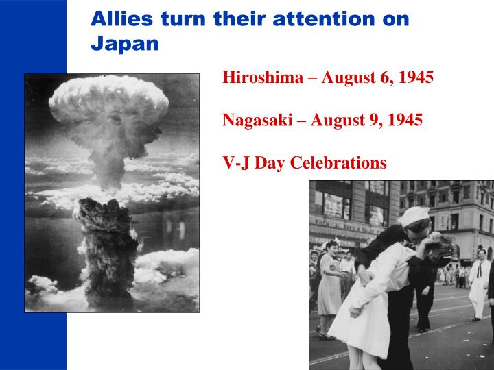 Allies turn their attention on Japan