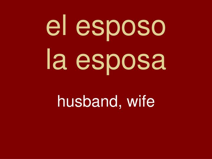 el esposo