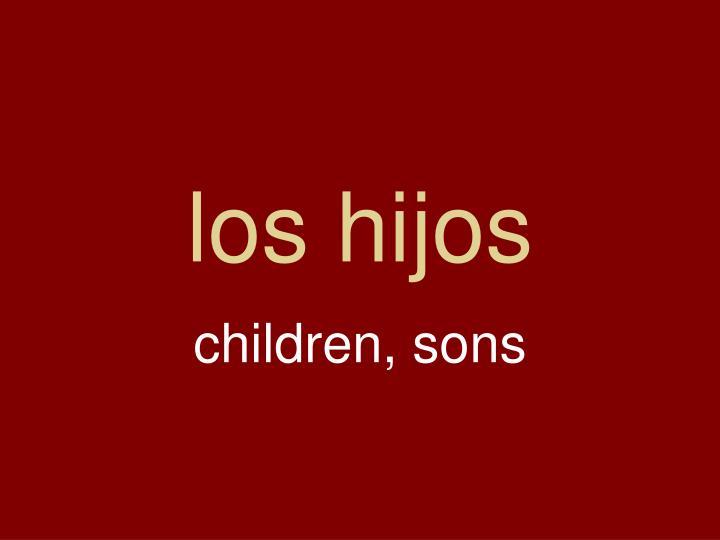 los hijos