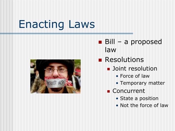 Enacting Laws
