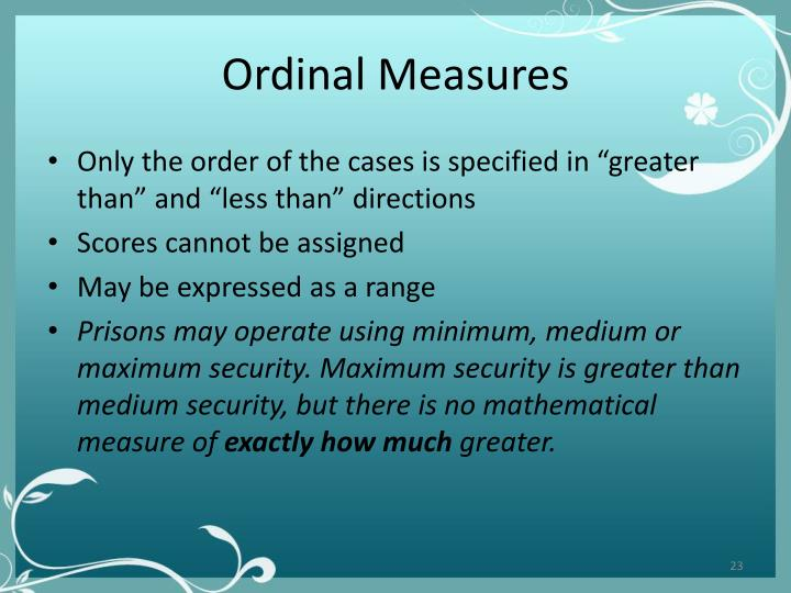 Ordinal Measures