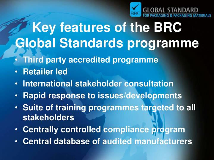 Key features of the BRC Global Standards programme